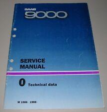 Service Manual Saab 9000 Technical Data Baujahre 1986 - 1988 Werkstatthandbuch!