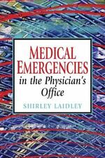 (Pocket Size) Medical Emergencies in the Physician's Office by Shirley Laidley