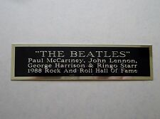 "The Beatles Nameplate For A Signed Concert Poster Album Or Photograph 1.5"" X 8"""