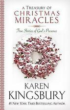 A Treasury of Christmas Miracles : True Stories of God's Presence Today by Karen