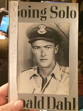 Going Solo. Roald Dahl. UNCORRECTED PROOF. Dahl's experience in Royal Air Force.