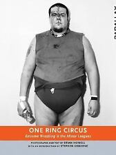 One Ring Circus: Extreme Wrestling in the Minor Leagues (Parallax)-ExLibrary