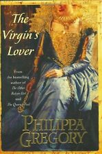 The Virgins Lover (The Plantagenet and Tudor Novels) by Philippa Gregory