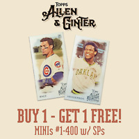 2019 TOPPS ALLEN & GINTER MINIS YOU PICK YOUR CARDS #1-400 SPs BUY 1 GET 1 FREE!