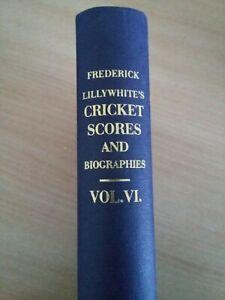 Vol VI Lillywhite's Cricket Scores & Biographies, Roger Heavens reprint (Wisden)