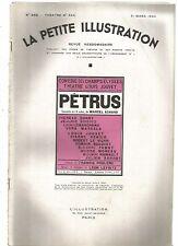 LA PETITE ILLUSTRATION N°344 - PETRUS COMEDIE EN 3 ACTES DE MARCEL ACHARD
