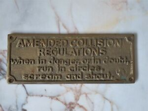Brass Humorous Plaque Wall Sign 'When In Danger Or In Doubt, Run In Circles'