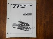 1977 Arctic Cat Jag Snowmobile Set Up And Pre Delivery Instructions Manual