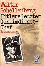 Hitlers letzter Geheimdienstchef - W. Schellenberg (2015, Taschenbuch)