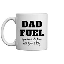 Dad Fuel Funny Custom Father'S Day Mug Gift For Men Women Funny Ceramic Mug