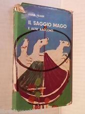 IL SAGGIO MAGO E altri racconti Anna Frank Francesco Flora Cappelli 1959 romanzo
