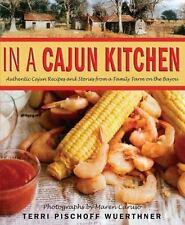 Terri Pischoff Wuerthner~IN A CAJUN KITCHEN~SIGNED 1ST/DJ~NICE COPY