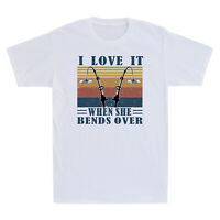 I Love It When She Bends Over Fishing T-Shirt Funny Vintage Short Sleeve Tee