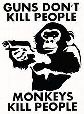 GUNS DON'T KILL PEOPLE MONKEYS DO VINYL DECAL CAR WINDOW BUMPER STICKER FUNNY