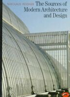 Sources of Modern Architecture and Design by Pevsner, Nikolaus