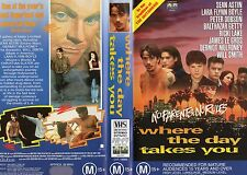 WHERE THE DAY TAKES YOU - VHS - PAL - NEW - Never played!! - Original Oz release
