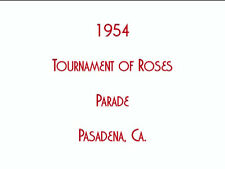 1954 Tournament of Roses Parade DVD Pasadena, Ca Home Movie 17 Minutes FREE SHIP