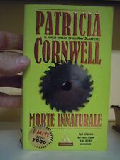 LIBRO : PATRICIA CORNWELL - MORTE INNATURALE - MONDADORI  (S/L-30)