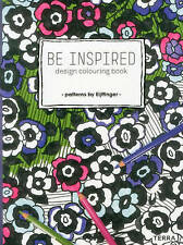 Be Inspired: Design Colouring Book - Patterns by Eijffinger by Eijffinger...