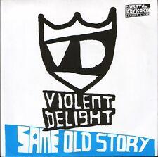 """VIOLENT DELIGHT same old story/parental guidance W 355 warner 2002 7"""" PS EX/EX"""