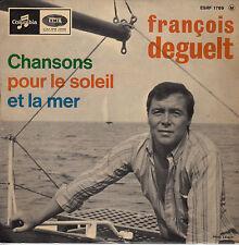 45TRS VINYL 7''/ FRENCH EP PATHE FRANCOIS DEGUELT / CHANSONS POUR LE SOLEIL