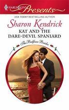 Kat and the Dare-Devil Spaniard (Harlequin Presents), Sharon Kendrick, 037312940