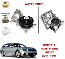 FOR BMW 535 d TOURING xDRIVE F11 313 BHP 2011-->ON WATER PUMP