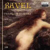 FRANCOIS DUMONT - COMPLETE PIANO MUSIC 2 CD NEW+ MAURICE RAVEL