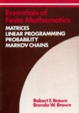 Essentials of Finite Mathematics: Matrices, Linear Programming, Probability, Mar