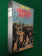 Sven HASSEL - GERMANIA KAPUTT , Ed Longanesi & C. (1975) Cherkassy Ucraina