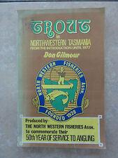 TROUT IN NORTH-WESTERN TASMANIA BY DON GILMOUR 1977  TASMANIA