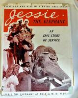 Jessie The Elephant, An Epic Story of Service, by WM Fleming - HB/DJ 1939