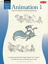 How to Draw & Paint: Animation 1 : Learn to Animate Cartoons Step by Step by...