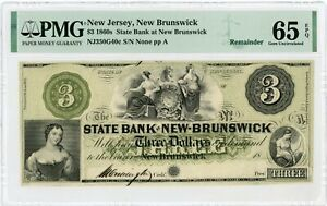 1800's $3 The State Bank at New-Brunswick, NEW JERSEY Note PMG Gem 65 EPQ