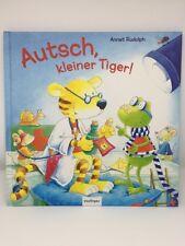 Autsch, kleiner Tiger! * Bilderbuch * Annet Rudolph * esslinger Verlag