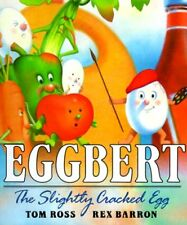 Eggbert, the Slightly Cracked Egg