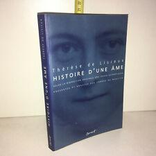 Conrad de Meester THERESE DE LISIEUX, HISTOIRE D'UNE AME Sarment 2001 -YY-13769
