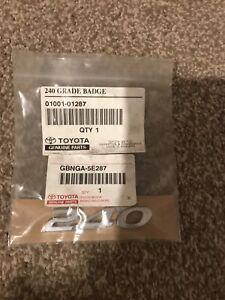 Genuine Toyota 240 Grade Badge - GBNGA-5E287