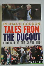 Book. Tales From The Dugout. Football At The Sharp End by Richard Gordon. PB.