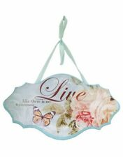 LIVE ROSE BUTTERFLY SIGN HANGING PLAQUE SHABBY CHIC BLUE SATIN RIBBON