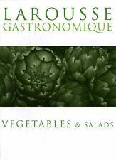 Larousse Gastronomique: Vegetables and Salads