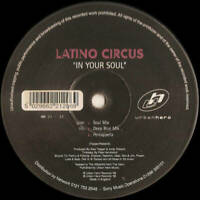 "Latino Circus - In Your Soul (12"")"