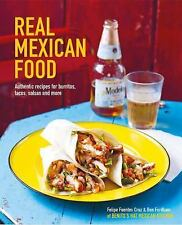 REAL MEXICAN FOOD - FORDHAM, BEN/ CRUZ, FELIPE FUENTES/ CASSIDY, PETER (PHT) - N