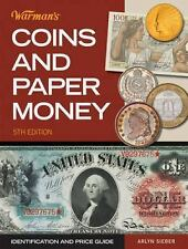 Warman's Coins and Paper Money : ID and Price Guide by Sieber *FREE SHIPPING