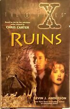 First Printing: The X-Files IV Ruins by Kevin J Anderson used hardback