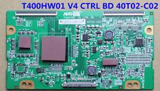 Brand New Original T-con Board T400HW01 V4 CTRL BD 40T02-C02  55.40T03  55.40T02