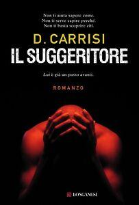 Donato CARRISI - Il suggeritore (usato, copertina rigida)