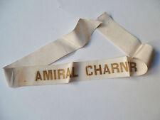 AMIRAL CHARNER Fantaisie (chine)  Marine-Ruban légendé 1939 WWII cap tally