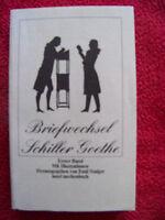 Briefwechsel Schiller Goethe   Erster Band   Insel  TB  prima Zustand