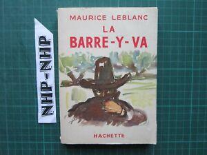 """livre """"La barre-y-va"""" Maurice LEBLANC, Hachette, bibliothèque verte"""